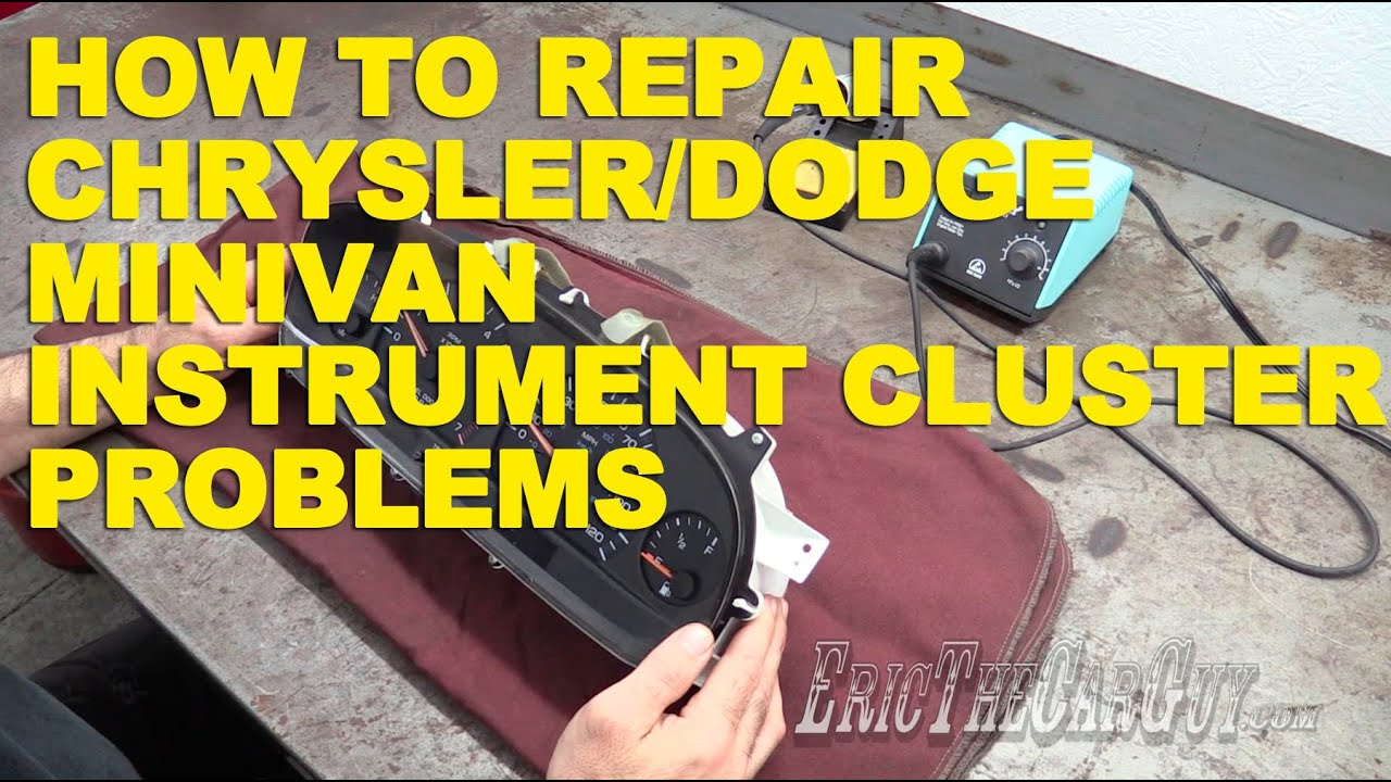 How To Repair Chrysler Dodge Minivan Instrument Cluster Problems 2006 Town Amp Country Fuse Box Diagram Ericthecarguy Youtube