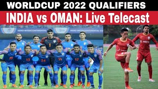 WC Qualifiers| India vs Oman | Live Telecast on Star Sports! WorldCup 2022