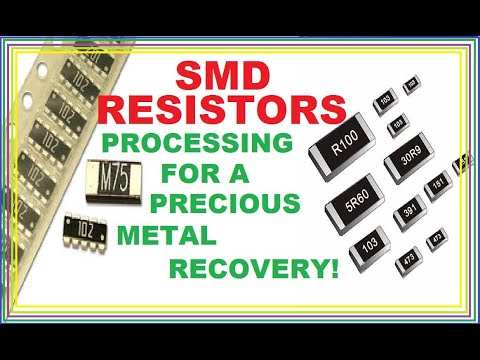 SMD Resistors Procesing For Precious Metal Recovery.