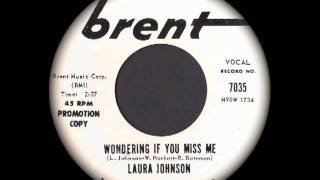 Laura Johnson - Wondering If You Miss Me