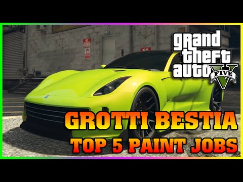 GROTTI BESTIA TOP 5 PAINT JOBS | Finance and Felony | GTA 5 Online DLC