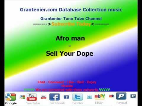 Afro man - Sell Your Dope