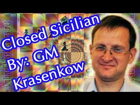 Winning with the Closed Sicilian - GM Michal Krasenkow