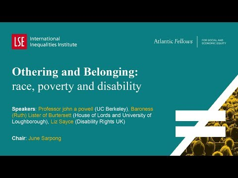 LSE III Annual Conference 2017 | Othering And Belonging Race Poverty And Disability