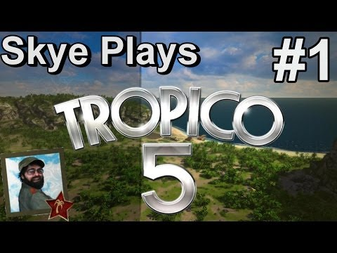 Tropico 5 Gameplay Part 1 ► Mission 1: A New Hope ! ◀ Complete Campaign Playthrough