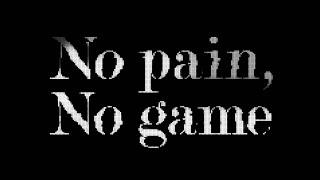 ナノ - No pain, No game