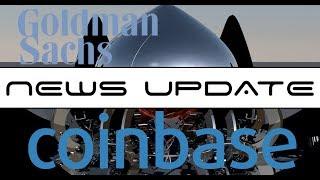 Cryptocurrency News - Goldman Sachs Says No Bitcoin Trading Desk, Coinbase Made $1 Billion