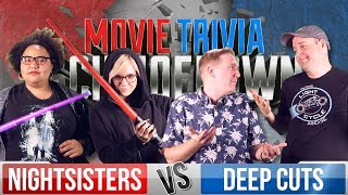 Night Sisters VS Deep Cuts - Movie Trivia Team Schmoedown