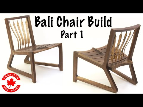 Woodworking Life - How to build the Bali Chair part 1
