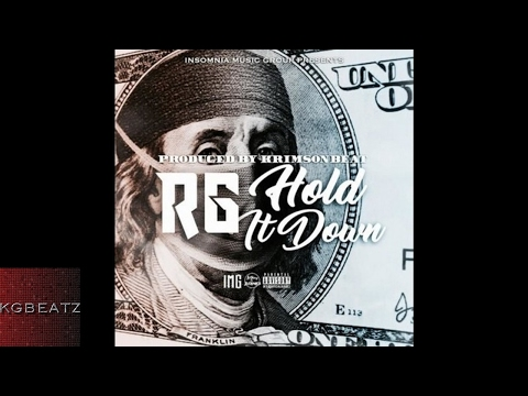 RG - Hold It Down [Prod. By Krimsonbeat] [New 2017]