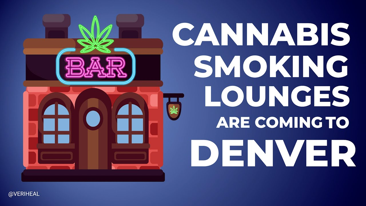 Cannabis Smoking Lounges Are Coming to Denver! - Cannabis News 2021