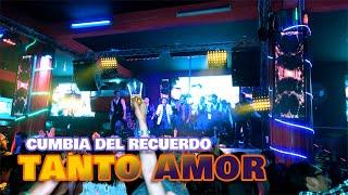 VIDEO: TANTO AMOR - EN VIVO