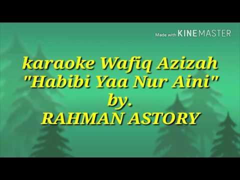 wafiq azizah habibi ya nur aini karaoke (karaoke tanpa vokal)