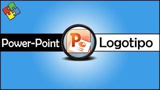 PowerPoint: Criando um logotipo