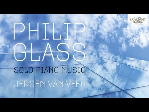 Glass: Solo Piano Music (Full Album) played by Jeroen van Veen