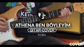Athena - Ben Böyleyim (Gitar Cover) Video