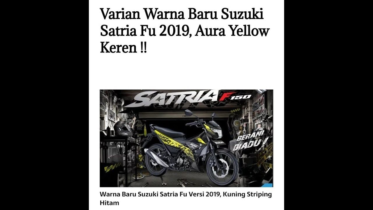 Warna Suzuki satria fu injeksi 2019 terbaru
