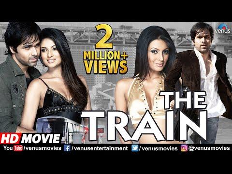 The Train (HD) Full Hindi Movie | Emraan Hashmi | Geeta Basra | Sayali Bhagat | Hindi Thriller Movie