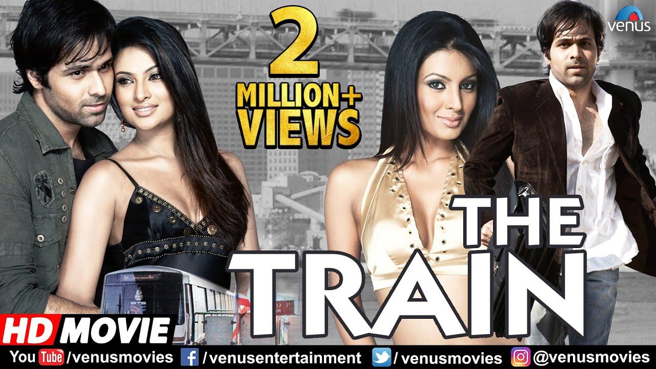 Download The Train (HD) Full Hindi Movie | Emraan Hashmi | Geeta Basra | Sayali Bhagat | Hindi Thriller Movie