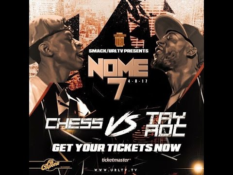 NOME 7 BREAKDOWN: TAY ROC VS CHESS(XCILED MEDIA