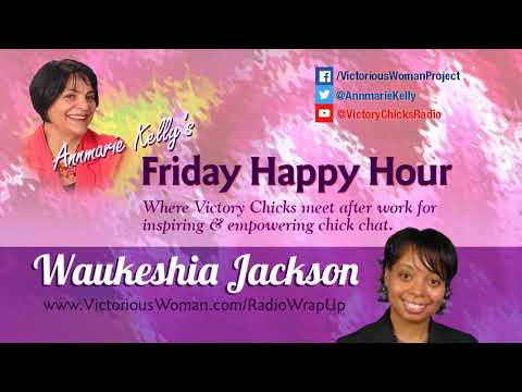 Waukeshia Jackson - Intellectual Property | Victory Chicks Radio w Annmarie Kelly