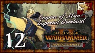 Major Offensives Begin! Chaos Is Here!   Empire of Man   WARHAMMER 2   The Empire   #12