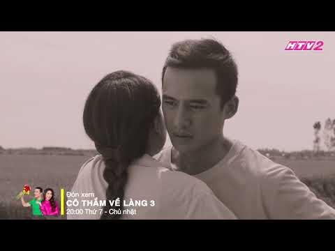 MV Gửi về em (Tường Vi - Lương Thế Thành) | CÔ THẮM VỀ LÀNG 3