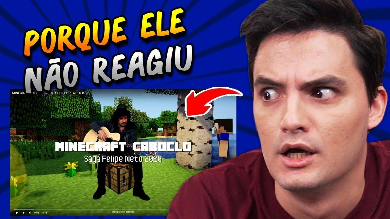 FELIPE NETO VAI REAGIR AO MINECRAFT CABOCLO DA SAGA!!?