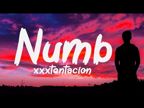 XXXTENTACION - NUMB (Lyrics / Lyric Video)