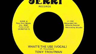 Tony Troutman - What