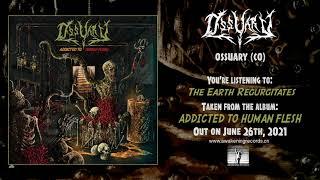 OSSUARY (CO) - The Earth Regurgitates