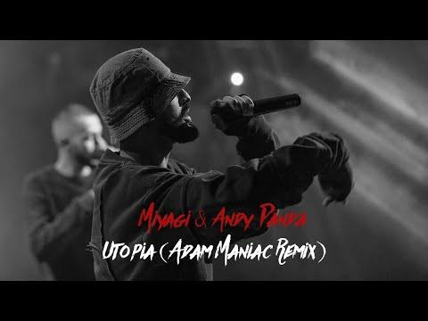MiyaGi & Andy Panda - Utopia (Adam Maniac Remix)