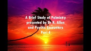 Where to start learning palm reading Dr R Allen Pt 4