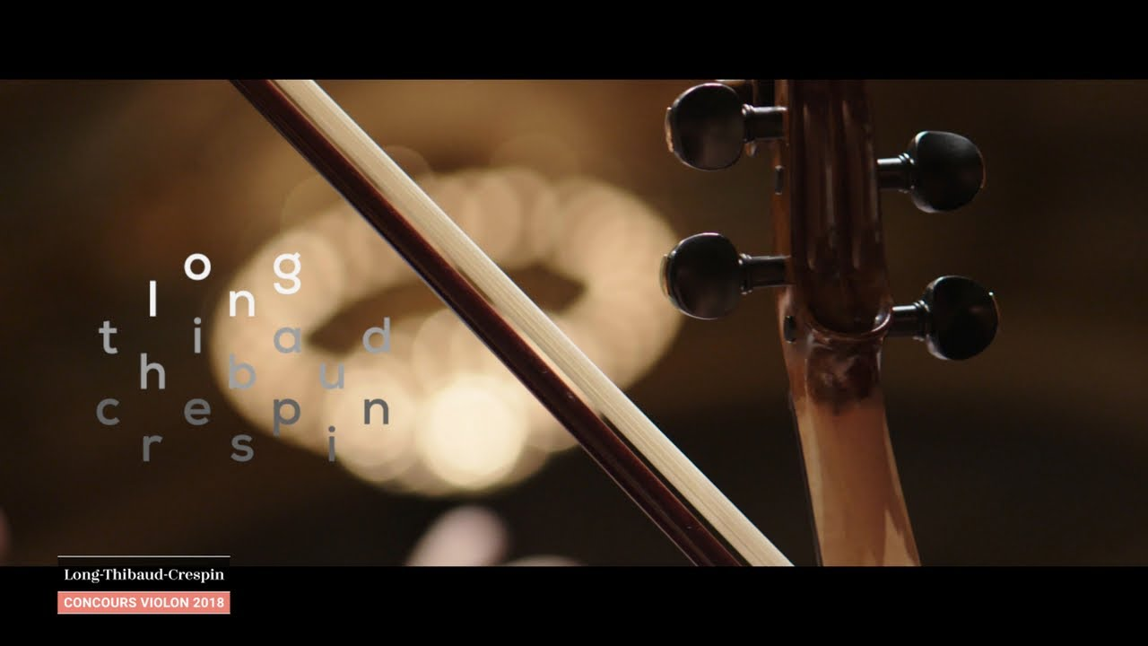 Violin 2018 - Concours international Long-Thibaud-Crespin