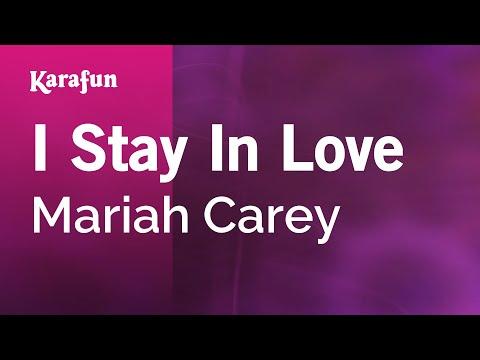 Karaoke I Stay In Love  Mariah Carey *