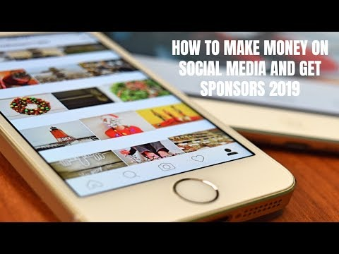 How to Make Money on Social Media and Get Sponsors 2019