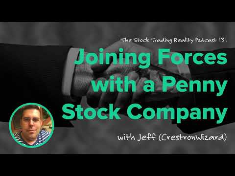 STR 131: Joining Forces with a Penny Stock Company