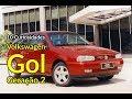 VW Gol: 10 curiosidades da segunda geração   Carros do Passado   Best Cars