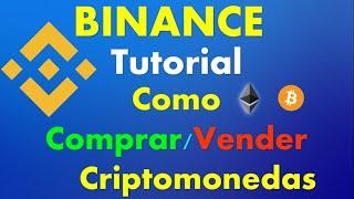 Binance Exchange ACTUALIZACIÓN 2019, Como Comprar y Vender #CRIPTOMONEDAS