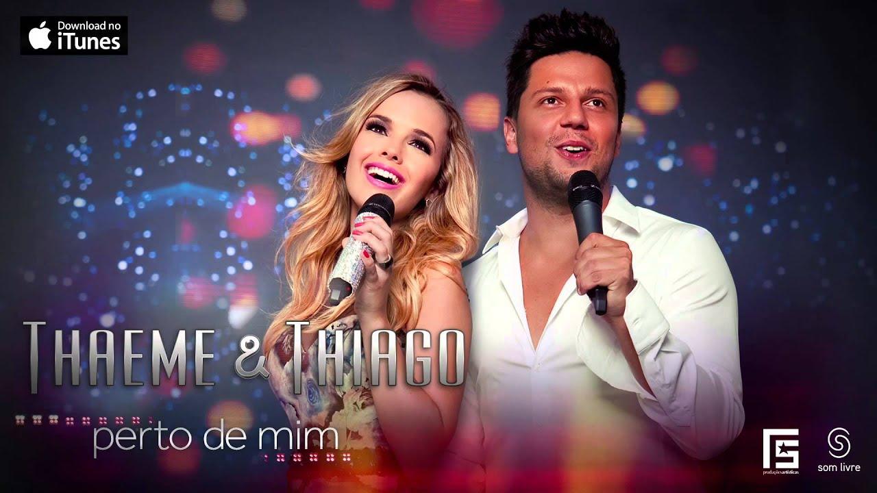 Thaeme & Thiago - Só pra te pegar (CD Perto de Mim 2013)