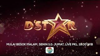 BESOK MALAM! Saksikan D'Star Pertarungan Para Bintang Hanya di Indosiar