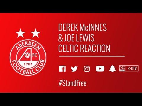 Derek McInnes & Joe Lewis | Celtic reaction
