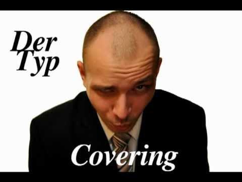 DerTyp - Tauschen gegen Dich (Die Toten Hosen) Cover