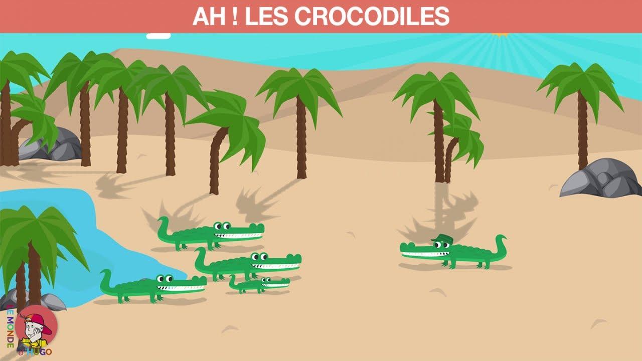 Le Monde D Hugo Ah Les Crocodiles Youtube