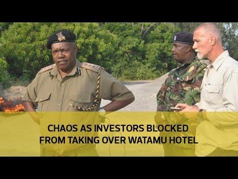 Chaos as investors blocked from taking over Watamu hotel
