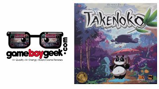 Takenoko Review with the Game Boy Geek