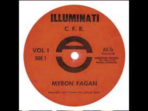 CFR Illuminati ★ Bilderberg Group Trilateral Commission New World Order ♦ Myron Fagan 1967 Audio 1