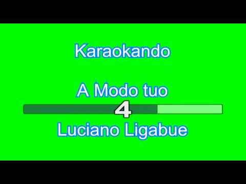 Karaoke Italiano - A Modo Tuo - Ligabue (testo)