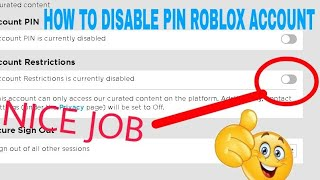 HOW TO DISABLE PIN ON ROBLOX ACCOUNT !!!!