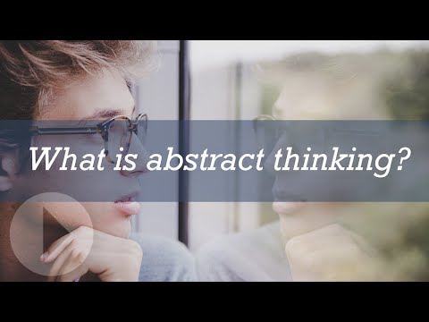 What is abstract thinking?